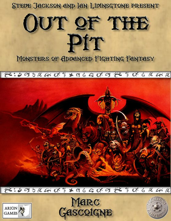 Advanced Fighting Fantasy monsters and worlds Out-of-the-pit