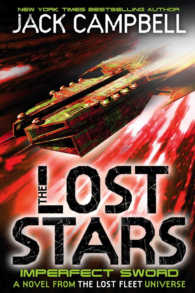 The Lost Stars (Book 3) Imperfect Sword - Jack Campbell